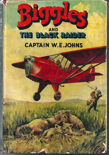 Image for Biggles And The Black Raider.